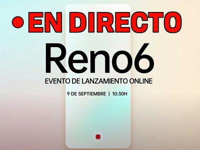 OPPO Reno6: presentación oficial en directo
