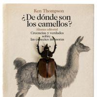 Libros que nos inspiran: '¿De dónde son los camellos?', de Ken Thompson