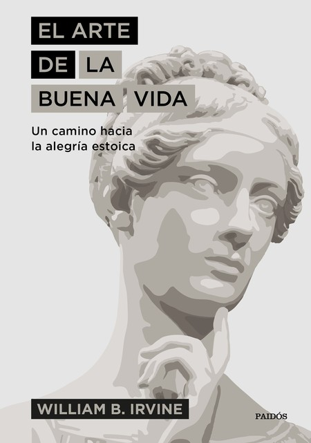Portada El Arte De La Buena Vida William B Irvine 201903181939