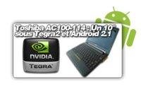 Toshiba también apuesta por Android y NVIDIA Tegra 2 para uno de sus Netbooks