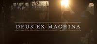 Deus ex Machina, el vídeo de un autodidacta
