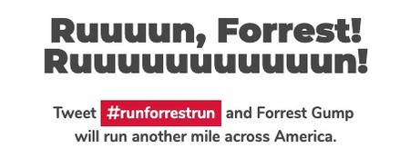Run Forrest Run Tweet Runforrestrun To Make Forrest Gump Run Another Mile Across America