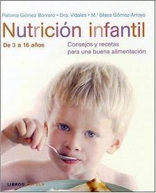 Nutrición infantil, consejos y recetas para una buena alimentación