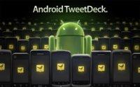 TweetDeck 1.0 para Android, el cliente de escritorio se pasa a Android