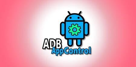 Cómo limpiar tu móvil de aplicaciones preinstaladas fácilmente gracias a ADB AppControl