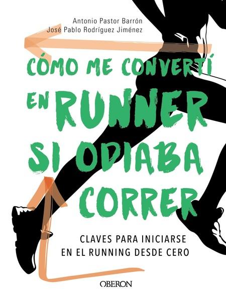 como-me-converti-en-runner-si-odiaba-correr