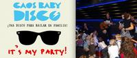 Caos Baby Disco, la discoteca para toda la familia