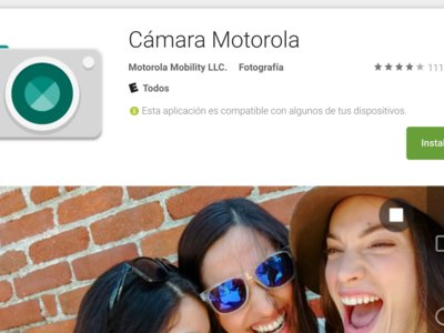 Prueba la aplicación de cámara de Motorola en cualquier dispositivo Android