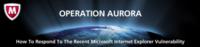 Operación Aurora: McAfee responde a la vulnerabilidad de Internet Explorer
