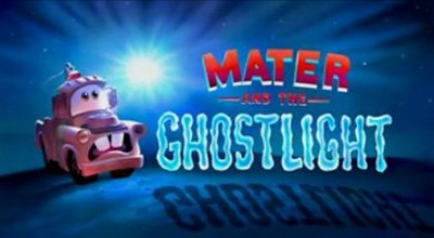 'Mater and the Ghostlight', corto extra en el DVD de 'Cars'