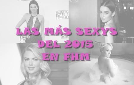 Descubrimos quiénes son las mujeres más sexys del 2015 para FHM UK