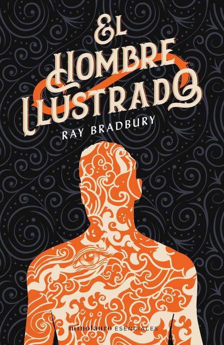 Portada El Hombre Ilustrado Ray Bradbury 201912181023