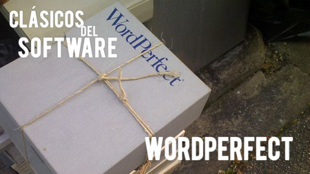WordPerfect. Clásicos del software (XVI)