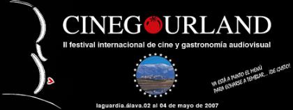 Cinegourland, II Festival Internacional de Cine y Gastronomía Audiovisual