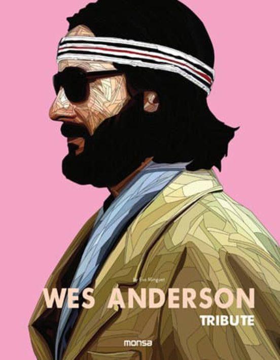 WES ANDERSON: TRIBUTE (ED. BILINGÜE ESPAÑOL-INGLES): ¿A quién no le gustaría vivir dentro del cine de Wes Anderson?. Este es un libro tributo a Wes Anderson y a todo el universo que ha creado.
