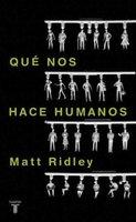 [Libros que nos inspiran] 'Qué nos hace humanos' de Matt Ridley