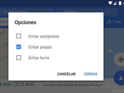Google Maps para Android por fin recuerda que quieres evitar los peajes y otras opciones de ruta