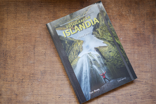 'Fotografiar Islandia', el nuevo libro que nos cuenta todo de uno de los destinos fotográficos de moda