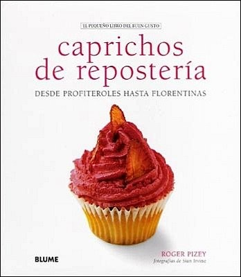 Caprichos de repostería. Libro