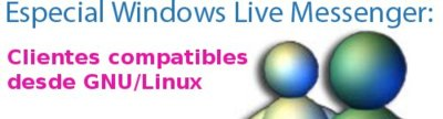 Windows Live Messenger: clientes compatibles desde GNU/Linux