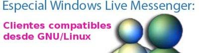 Windows Live Messenger: clientes compatibles desde GNU/Linux