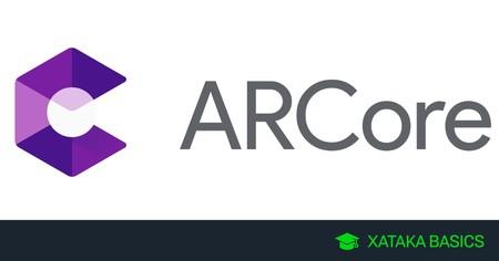 ARCore: qué es y cómo saber si tu móvil es compatible