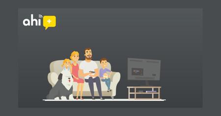 Ahí+ regala la televisión a todos sus clientes: 78 canales gratis hasta 2022