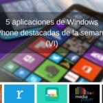 5 aplicaciones de Windows Phone destacadas de la semana (VI)