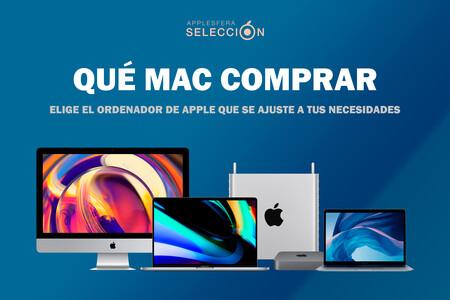 Qué Mac comprar en 2020: guía para elegir el ordenador de Apple que más se ajusta a tus necesidades