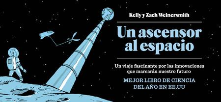 'Un ascensor al espacio': un libro para emocionarse (con cautela) con la tecnología que viene
