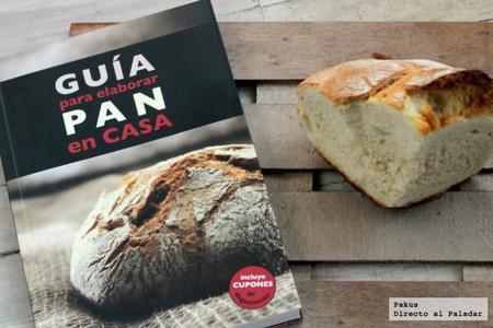 Guía para elaborar Pan en Casa. Libro de cocina