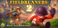 Fieldrunners 2, ya a la venta en Google Play la secuela del popular tower defense