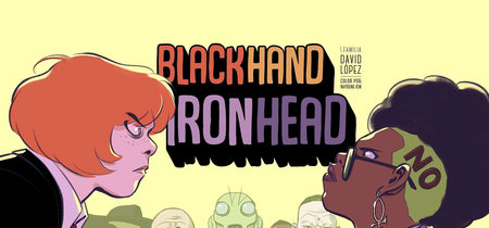 'Blackhand Ironhead', David López presenta una interesante saga superheroica