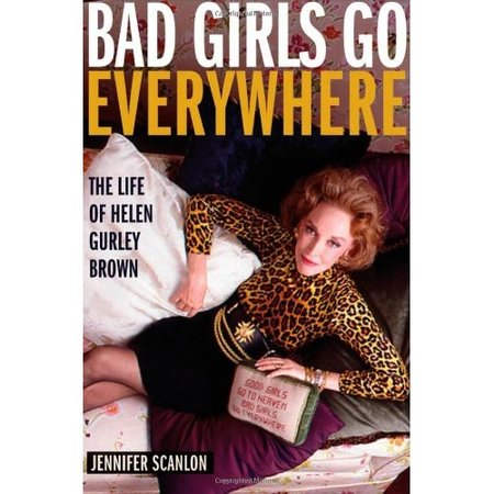 Bad Girls Go Everywhere, by Jennifer Scanlon