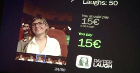 Por cada carcajada, pagarás 0,3 céntimos en el espectáculo