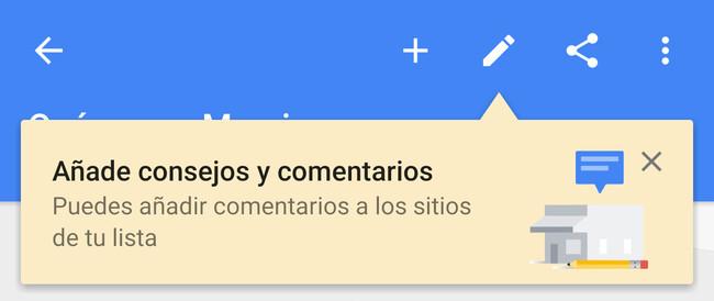 Cómo añadir consejos y comentarios en tus listas de Google Maps