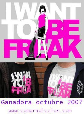 La camiseta de octubre es I want to be freak