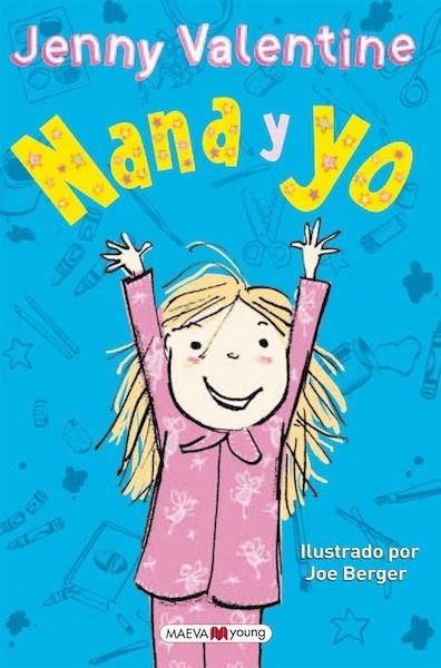 """""""Nana y yo"""": nuevo y divertidísimo libro para conocer a Nana, y a sus pacientes padres y hermana"""