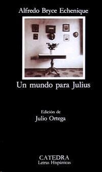 Se rueda una adaptación de 'Un mundo para Julius', de Alfredo Bryce Echenique