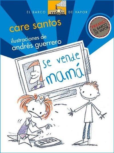 Premio El Barco de Vapor 2009: 'Se vende mamá', de Care Santos