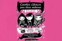 Lucía Etxebarria lleva a las tablas 'Cuentos clásicos para chicas modernas'