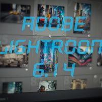 Adobe Lightroom 6.14, la que será última actualización para la versión independiente de LR, ya está disponible