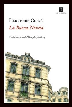 'La buena novela' de Laurence Cossé