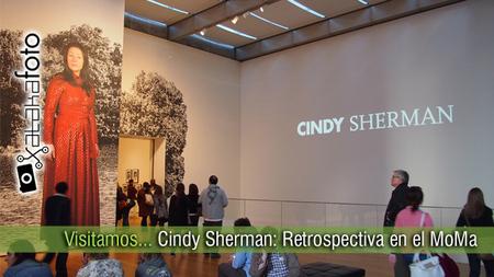 Visitando... Cindy Sherman: Restrospectiva desde el MoMa de Nueva York