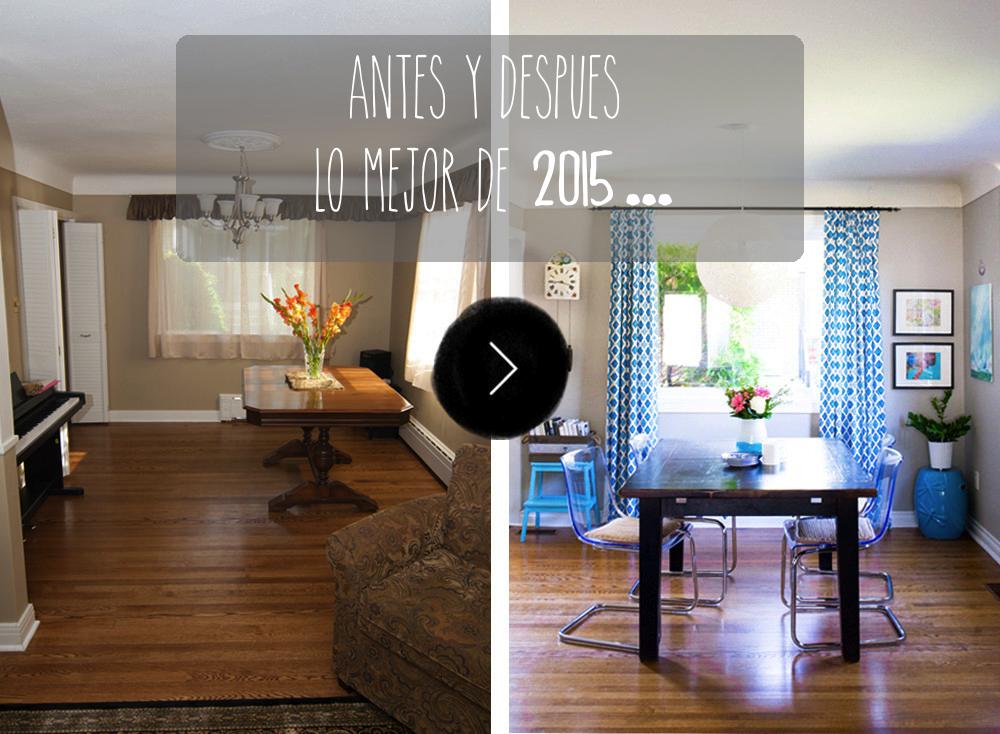 Los mejores antes y despu s de 2015 for Renovacion de casas viejas