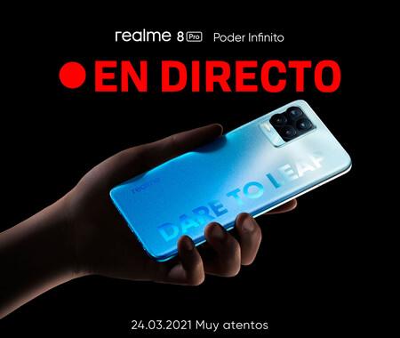 Realme 8 Pro: sigue en directo y en vídeo la presentación de hoy con nosotros [Finalizado]