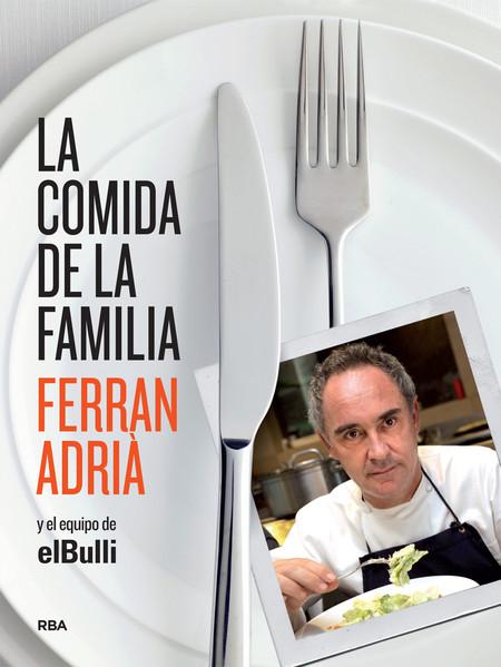 La Comida De La Familia De Ferran Adria