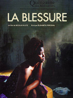 Cinefrancia 2005: La blessure