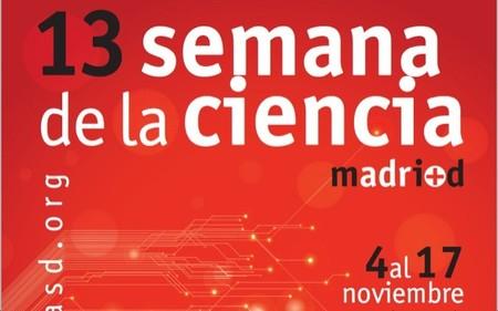 La XIII Semana de la Ciencia en Madrid del 4 al 17 de noviembre de 2013 con más de 900 actividades