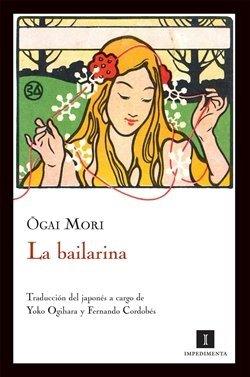 'La bailarina', de Ogai Mori